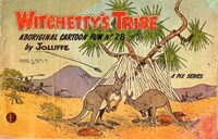 Witchetty's Tribe Aboriginal Cartoon Fun (Sungravure, 1955 series) #28 ([April 1964?])