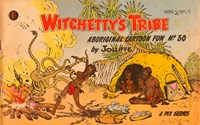 Witchetty's Tribe Aboriginal Cartoon Fun (Sungravure, 1955 series) #30 ([1964?])