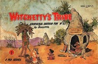 Witchetty's Tribe Aboriginal Cartoon Fun (Sungravure, 1955 series) #32 ([August 1965?])