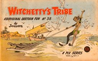 Witchetty's Tribe Aboriginal Cartoon Fun (Sungravure, 1955 series) #38 ([1967?])