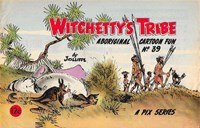 Witchetty's Tribe Aboriginal Cartoon Fun (Sungravure, 1955 series) #39 ([1967?])