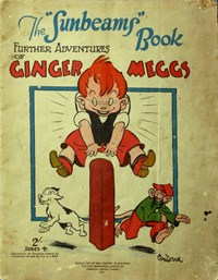 "The ""Sunbeams"" Book (Associated Newspapers, 1924 series) #4 ([1927]) —Further Adventures of Ginger Meggs"