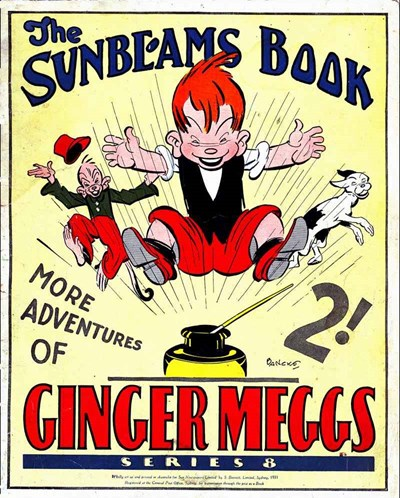 "The ""Sunbeams"" Book (ANL, 1924 series) #8 ([1931?]) —More Adventures of Ginger Meggs"