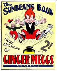 "The ""Sunbeams"" Book (Associated Newspapers, 1924 series) #8 ([1931?]) —More Adventures of Ginger Meggs"