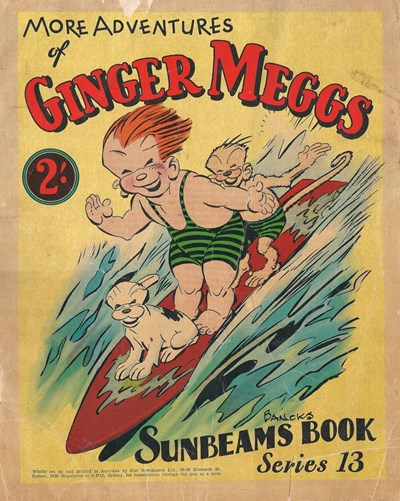 "The ""Sunbeams"" Book (ANL, 1924 series) #13 ([1936?]) —More Adventures of Ginger Meggs"