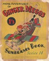 "The ""Sunbeams"" Book (ANL, 1924 series) #14 ([December 1937?]) —More Adventures of Ginger Meggs"
