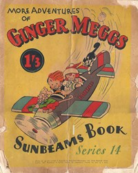 "The ""Sunbeams"" Book (Associated Newspapers, 1924 series) #14 ([December 1937?]) —More Adventures of Ginger Meggs"