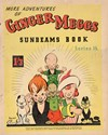 "The ""Sunbeams"" Book (ANL, 1924 series) #15 ([December 1938]) —More Adventures of Ginger Meggs"