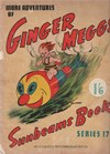 "The ""Sunbeams"" Book (ANL, 1924 series) #17 ([1940]) —More Adventures of Ginger Meggs"