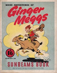 "The ""Sunbeams"" Book (Associated Newspapers, 1924 series) #20 (1943) —More Adventures of Ginger Meggs"