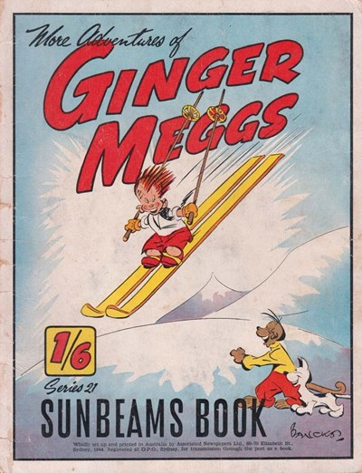 "The ""Sunbeams"" Book (ANL, 1924 series) #21 ([1944?]) —More Adventures of Ginger Meggs"