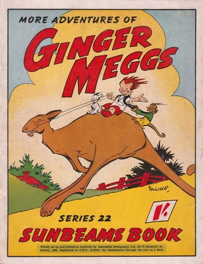 "The ""Sunbeams"" Book (ANL, 1924 series) #22 ([1945]) —More Adventures of Ginger Meggs"