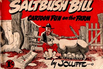 Saltbush Bill Cartoon Fun on the Farm
