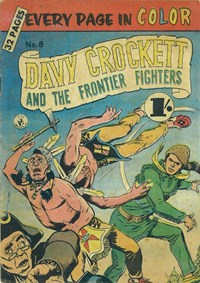 Davy Crockett and the Frontier Fighters (Colour Comics, 1955 series) #8 ([June 1956?])