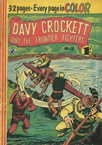 Davy Crockett and the Frontier Fighters (Colour Comics, 1955 series) #18 ([May 1957?])