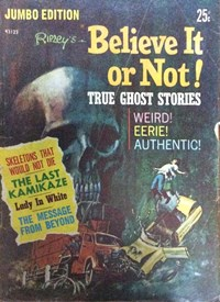 Ripley's Believe It or Not True Ghost Stories Jumbo Edition (Rosnock, 1973?) #43123 — Untitled