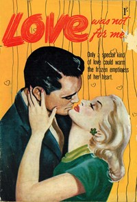 Love Was Not For Me (Approved, 1953? series)