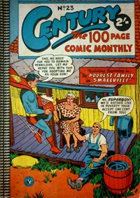 Century the 100 Page Comic Monthly (Colour Comics, 1956 series) #23 — The Poorest Family in Smallville!