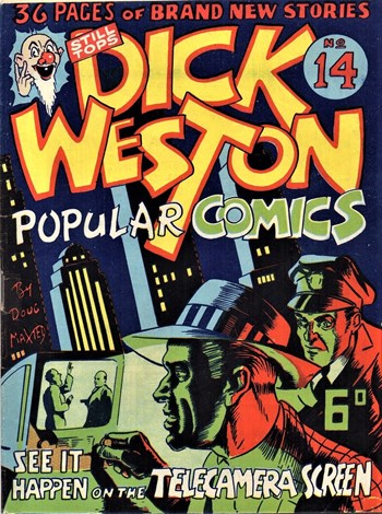 See it Happen on the Telecamera Screen—Dick Weston Popular Comics (Hoffmann, 1947 series) #14  ([1949?])