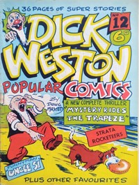 Dick Weston Popular Comics (Hoffmann, 1947 series) #12 — Mystery Rides the Trapeze (Cover)