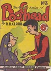 Boofhead (Invincible, 1945 series) #3 ([May 1946]) —The Amazing Antics of Boofhead