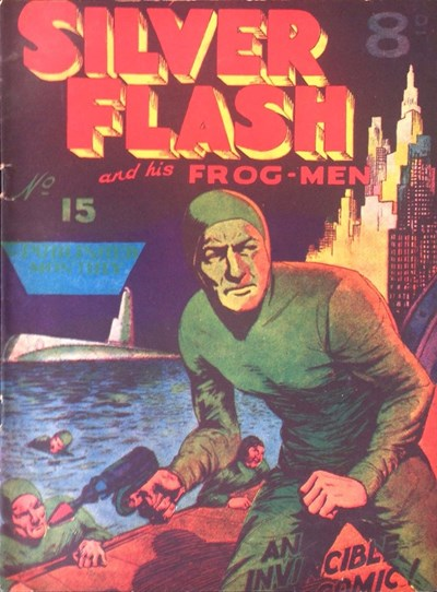Silver Flash and his Frog-Men (Invincible, 1949 series) #15 ([August 1951?])