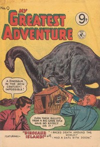 My Greatest Adventure (Colour Comics, 1955 series) #9 ([December 1955?])