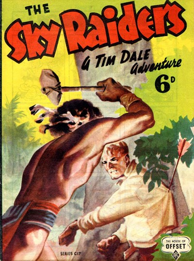 The Sky Raiders: A Tim Dale Adventure (OPC, 1945?) #C17 ([1945?])
