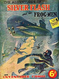 Silver Flash and his Frog-Men (Invincible, 1949 series) #1 — Untitled (Cover)