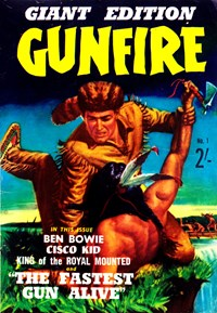 Gunfire Giant Edition (Jubilee, 1964? series) #1 — The Fastest Gun Alive