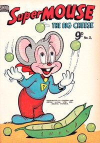 Supermouse the Big Cheese (Action Comics, 1955? series) #2