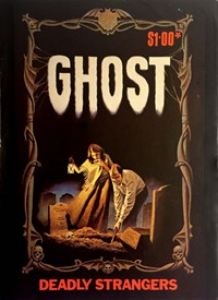 Ghost (Gredown/Boraig, 1979 series)  — Deadly Strangers