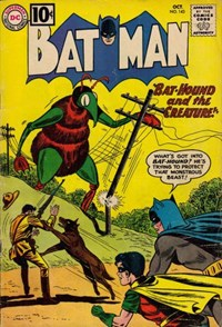 Batman (DC, 1940 series) #143 — Bat-Hound and the Creature