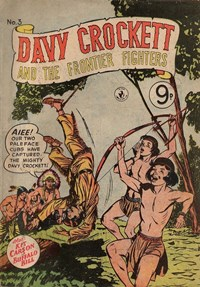 Davy Crockett and the Frontier Fighters (Colour Comics, 1955 series) #3 ([1956?])