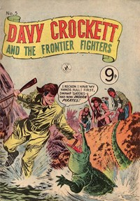 Davy Crockett and the Frontier Fighters (Colour Comics, 1955 series) #5 ([1956?])