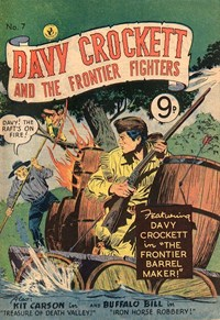 Davy Crockett and the Frontier Fighters (Colour Comics, 1955 series) #7 ([May 1956?])