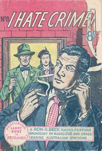 Betrayed, Page 1—I Hate Crime! (Young's, 1953? series) #8  ([1953?])