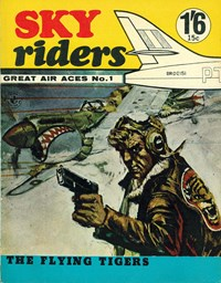Sky Riders Great Air Aces (Colour Comics, 1966 series) #1 — The Flying Tigers (Cover)