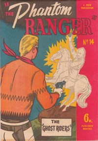 The Phantom Ranger (Western Promotions, 1950 series) #14 — The Ghost Riders (Cover)