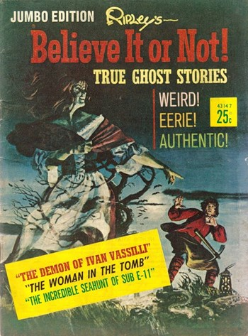 Ripley's Believe It or Not! True Ghost Stories Jumbo Edition