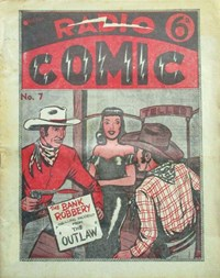 Radio Comic (Meteor, 1947? series) #7 — The Bank Robbery (Cover)