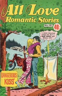All Love Romantic Stories (KG Murray, 1974? series) #16 ([February 1976?]) —gi