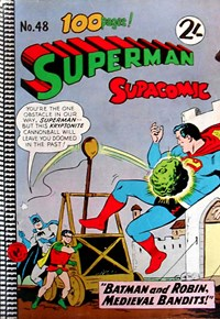 Superman Supacomic (Colour Comics, 1959 series) #48 — Batman and Robin, Medieval Bandits!