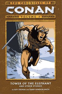 The Chronicles of Conan (Dark Horse, 2003 series) #1 — Tower of the Elephant and Other Stories