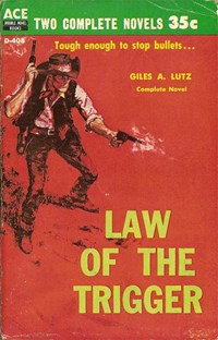 Ace Double Novel Books (Ace, 1952? series) #D-408 (1959) —Law of the Trigger