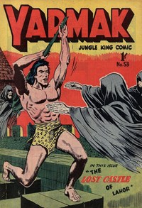 Yarmak Jungle King Comic (Youngs, 1949 series) #53 — The Lost Castle of Lahor (Cover)
