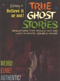 Ripley's Believe It or Not! True Ghost Stories (Magman, 1971) #2119 (1971)
