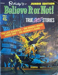 Ripley's Believe It or Not! True Ghost Stories Jumbo Edition (Magman, 1975) #45048 (1975)