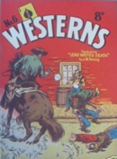 Ace Westerns (Young's, 1950? series) #6 ([1956?]) —Lead Writes Death