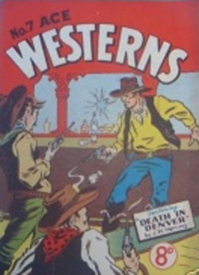 Ace Westerns (Young's, 1950? series) #7 ([1956?]) —Death in Denver